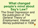 what changed people s mind about say s law