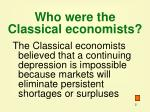 who were the classical economists