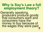 why is say s law a full employment theory