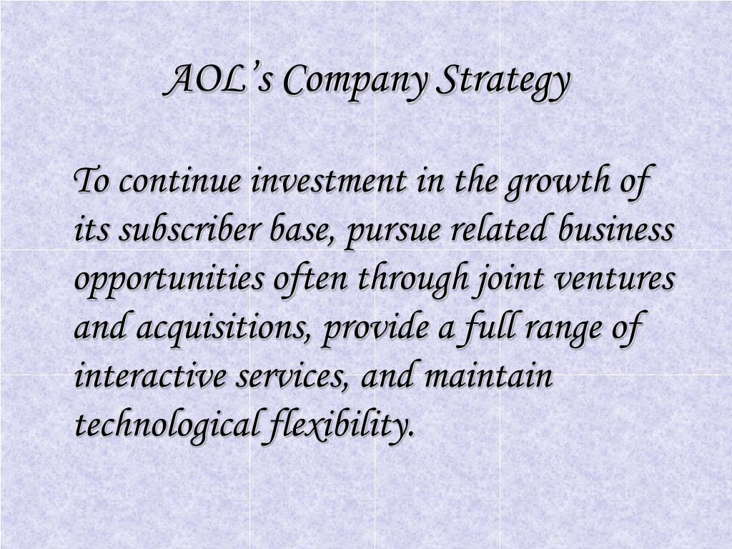 AOL's Company Strategy