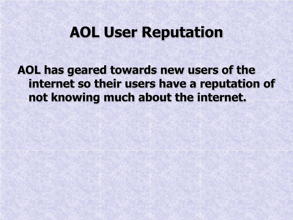 AOL User Reputation