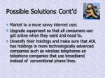 possible solutions cont d