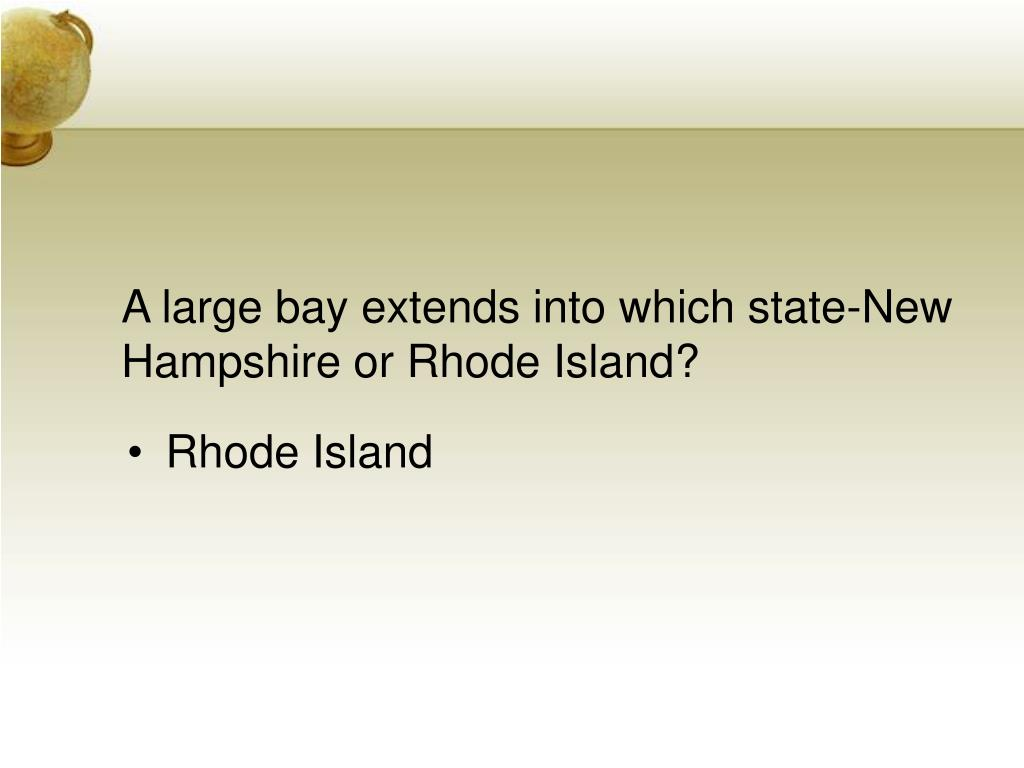A large bay extends into which state-New Hampshire or Rhode Island?