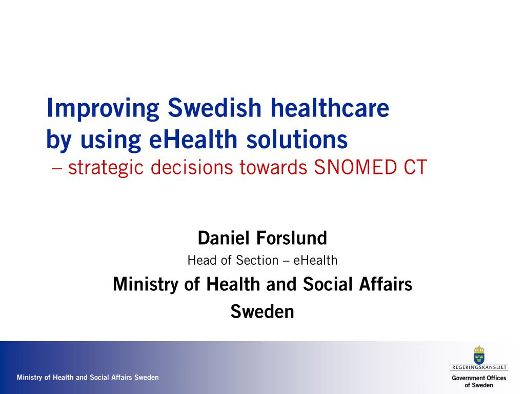 improving swedish healthcare by using ehealth solutions strategic decisions towards snomed ct l.