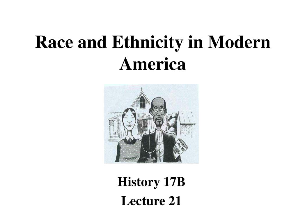 race and ethnicity in modern america l.
