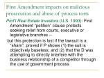 first amendment impacts on malicious prosecution and abuse of process torts