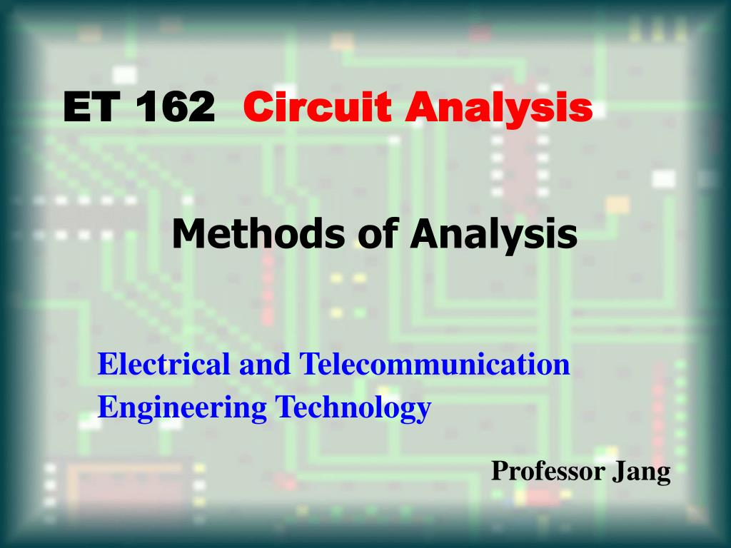 Ppt Methods Of Analysis Powerpoint Presentation Id527884 Thevenin Voltage Numerical Example Norton Equivalent L