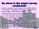 by whom is the expert survey conducted10