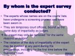 by whom is the expert survey conducted9