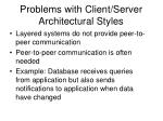 problems with client server architectural styles