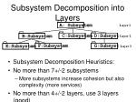 subsystem decomposition into layers