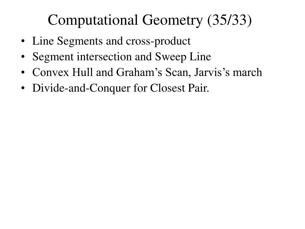 computational geometry 35 33 l.