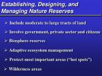 establishing designing and managing nature reserves