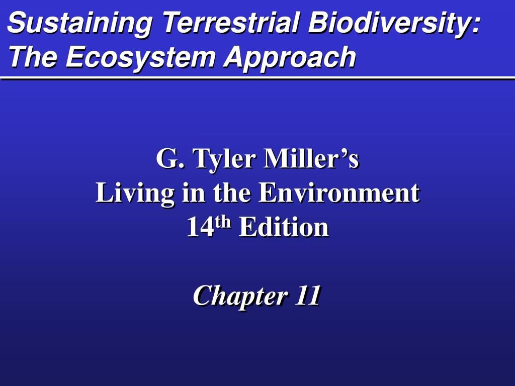 sustaining terrestrial biodiversity the ecosystem approach l.
