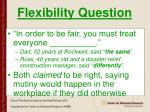 flexibility question
