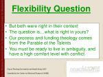 flexibility question67
