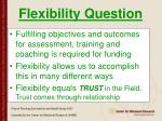 flexibility question68