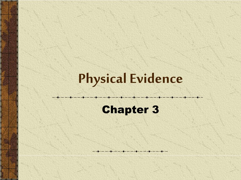 physical evidence l.