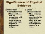 significance of physical evidence5
