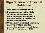 significance of physical evidence8