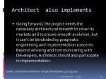 architect also implements