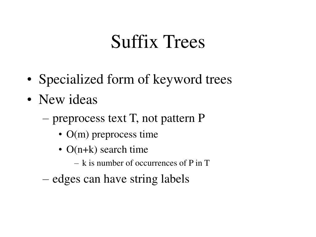 suffix trees l.
