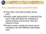 five standards for good portals21