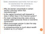 some unanswered questions that may help to understand the variation in entrepreneurship rates