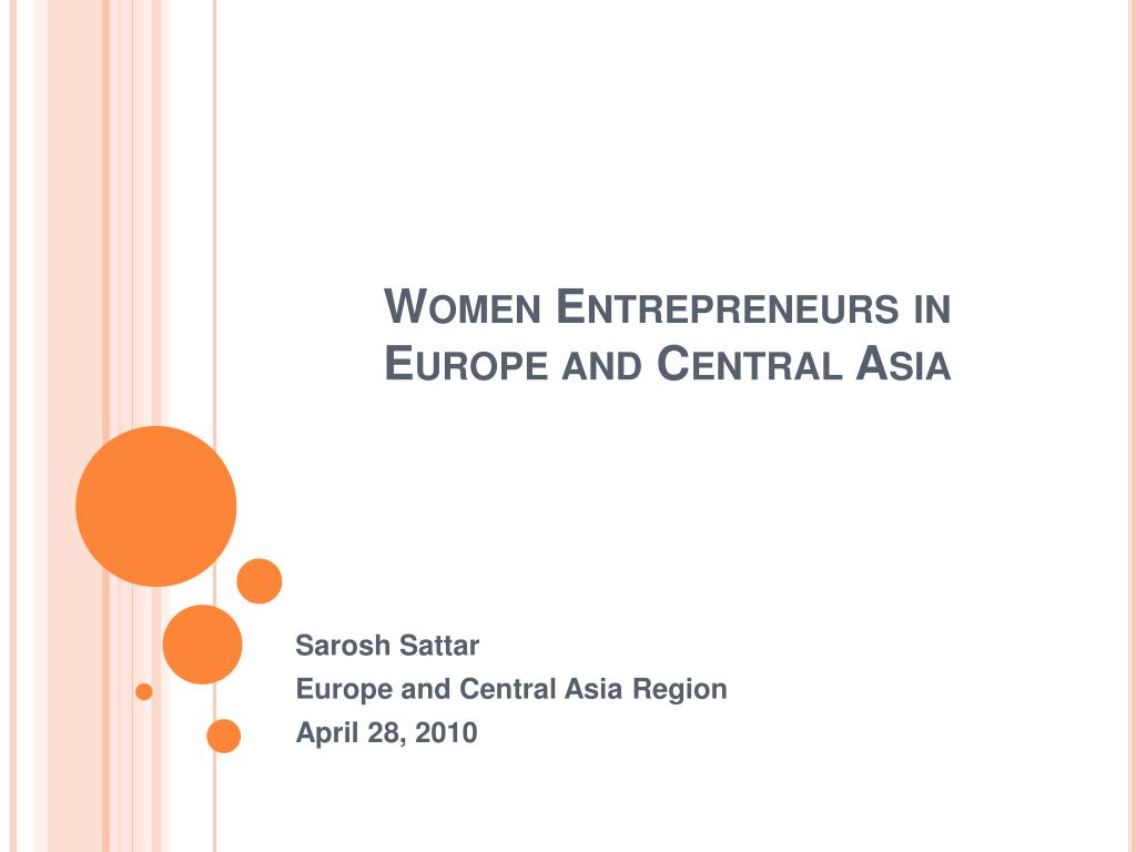 women entrepreneurs in europe and central asia l.