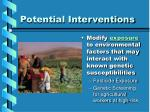 potential interventions13