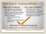 side issue testing blocks