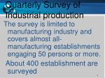 quarterly survey of industrial production