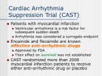 cardiac arrhythmia suppression trial cast