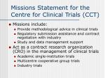 missions statement for the centre for clinical trials cct