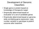 development of genomic classifiers