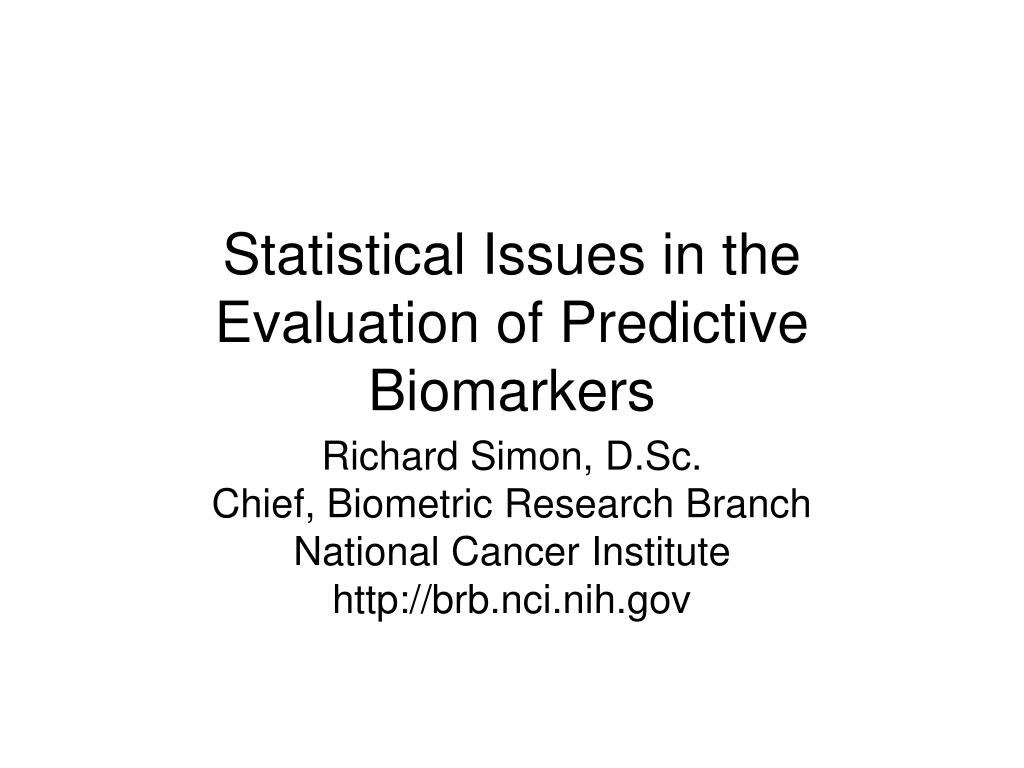 statistical issues in the evaluation of predictive biomarkers l.