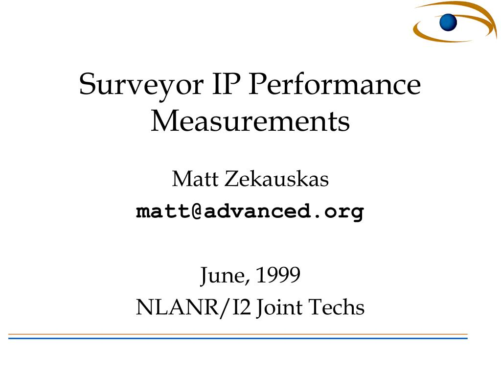 surveyor ip performance measurements l.