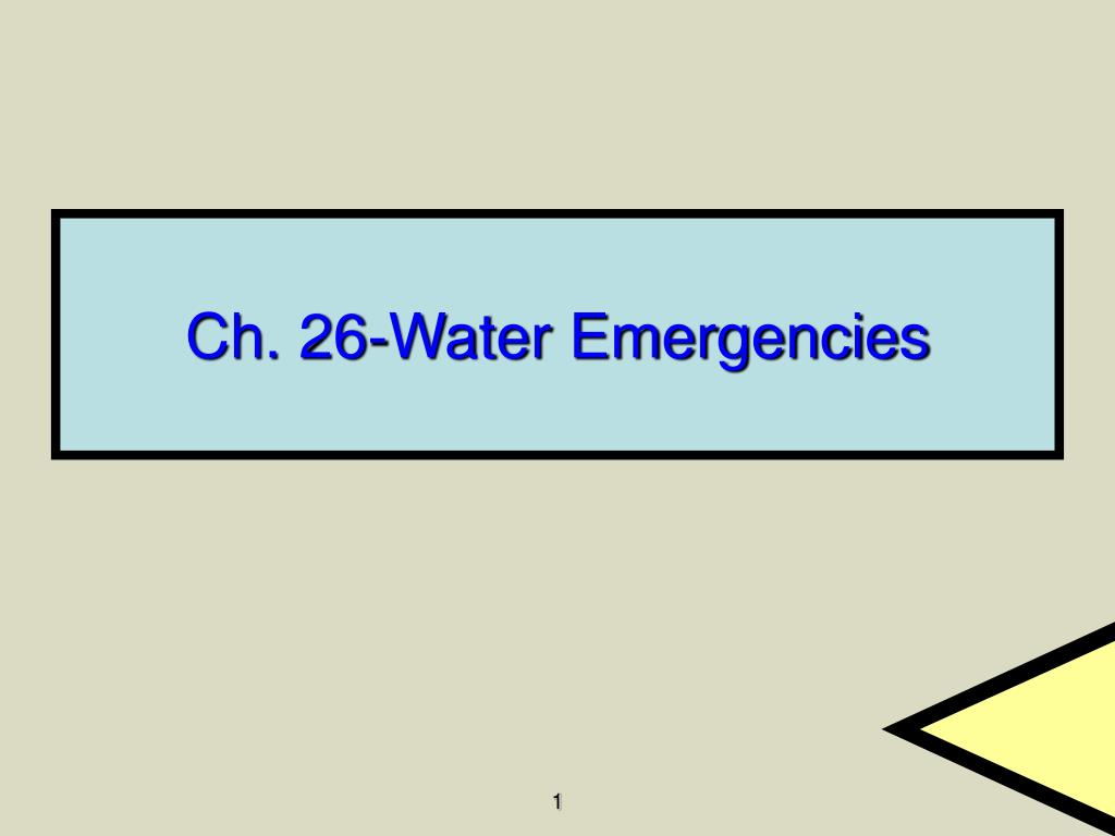 ch 26 water emergencies l.