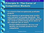 principle 5 the curse of competitive markets