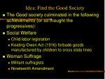 idea find the good society