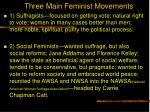 three main feminist movements