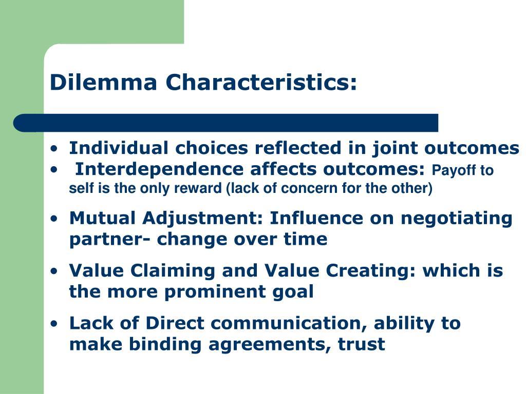 Dilemma Characteristics: