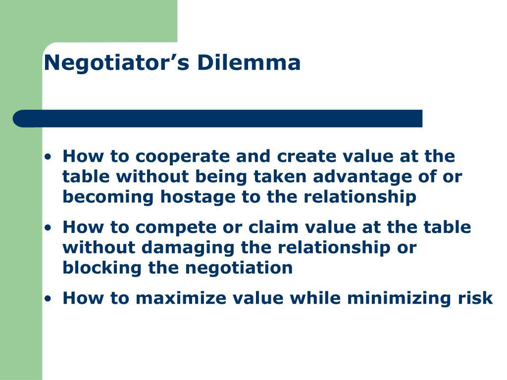 Negotiator's Dilemma