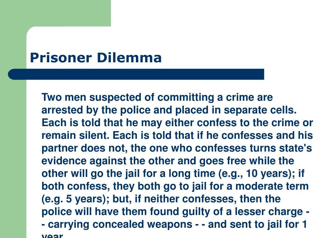 Prisoner Dilemma