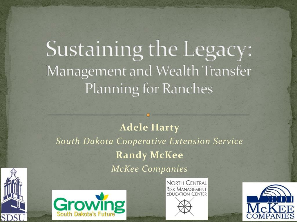 sustaining the legacy management and wealth transfer planning for ranches l.