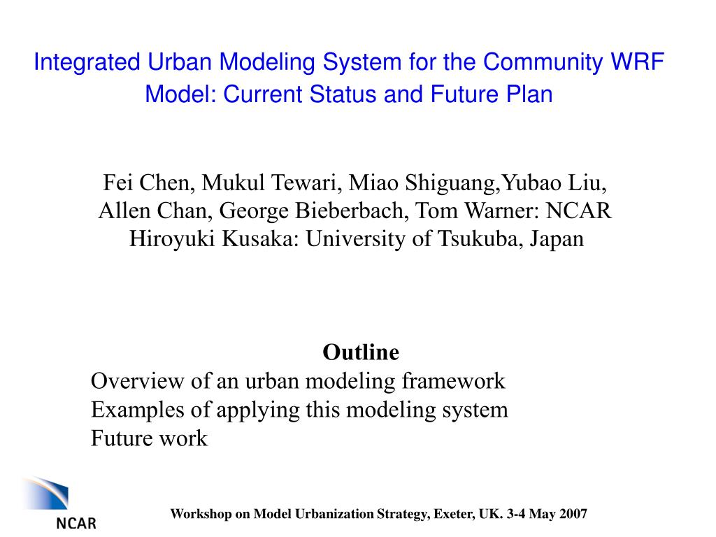 integrated urban modeling system for the community wrf model current status and future plan l.