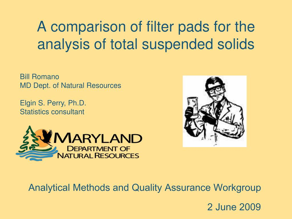 a comparison of filter pads for the analysis of total suspended solids l.