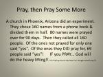 pray then pray some more