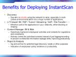 benefits for deploying instantscan