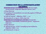correccion de la anticoagulacion excesiva